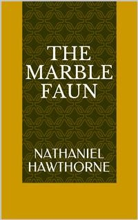 Cover The Marble Faun