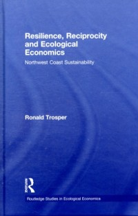 Cover Resilience, Reciprocity and Ecological Economics
