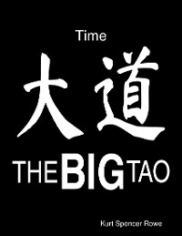 Cover The Big Tao: Time