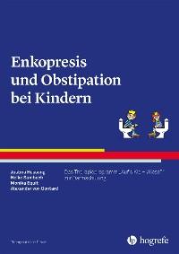Cover Enkopresis und Obstipation bei Kindern