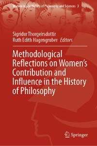 Cover Methodological Reflections on Women's Contribution and Influence in the History of Philosophy