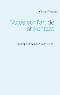 Cover Notes sur l'art de shikantaza