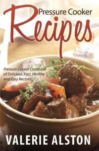 Cover Pressure Cooker Recipes