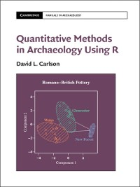 Cover Quantitative Methods in Archaeology Using R