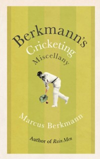 Cover Berkmann's Cricketing Miscellany