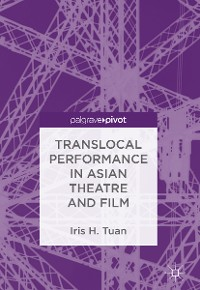 Cover Translocal Performance in Asian Theatre and Film