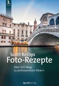 Cover Scott Kelbys Foto-Rezepte