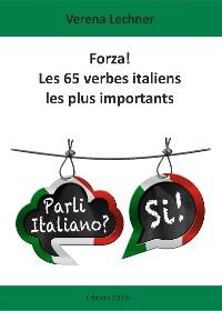 Cover Forza! Les 65 verbes italiens les plus importants