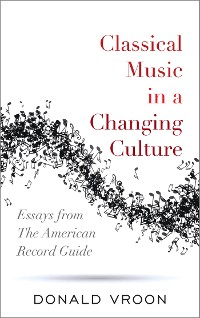 Cover Classical Music in a Changing Culture