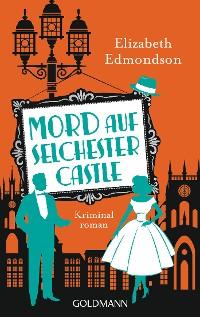 Cover Mord auf Selchester Castle
