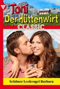 Cover Toni der Hüttenwirt Classic 8 – Heimatroman