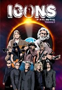 Cover Icons of Rock 5: Jerry Garcia, Guns N' Roses, Bon Jovi and Kurt Cobain
