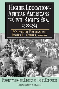 Cover Higher Education for African Americans before the Civil Rights Era, 1900-1964