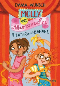 Cover Molly und Miranda − Theater mit Banane
