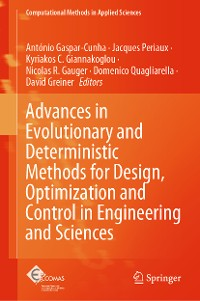 Cover Advances in Evolutionary and Deterministic Methods for Design, Optimization and Control in Engineering and Sciences