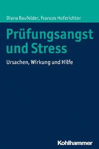 Cover Prüfungsangst und Stress