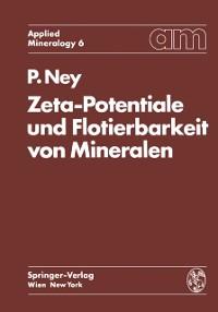 Cover Zeta-Potentiale und Flotierbarkeit von Mineralen