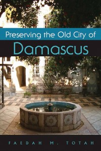 Cover Preserving the Old City of Damascus