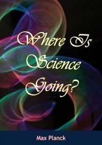 Cover Where Is Science Going?