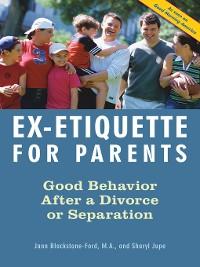 Cover Ex-Etiquette for Parents