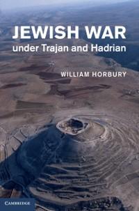 Cover Jewish War under Trajan and Hadrian