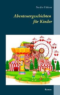 Cover Abenteuergeschichten für Kinder