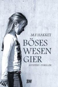Cover Böses Wesen Gier