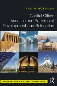 Cover Capital Cities: Varieties and Patterns of Development and Relocation