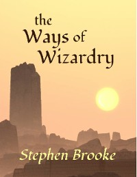 Cover The Ways of Wizardry