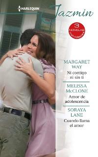 Cover Ni contigo ni sin ti - Amor de adolescencia - Cuando llama el amor