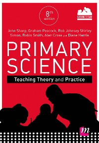 Cover Primary Science: Teaching Theory and Practice