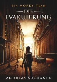 Cover Ein MORDs-Team - Band 22: Die Evakuierung