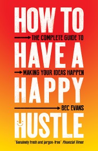 Cover How to Have a Happy Hustle