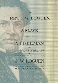 Cover The Rev. J. W. Loguen, as a Slave and as a Freeman