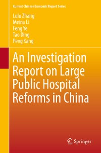 Cover An Investigation Report on Large Public Hospital Reforms in China