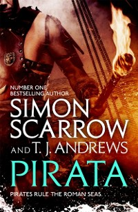 Cover Pirata: The dramatic novel of the pirates who hunt the seas of the Roman Empire