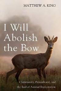 Cover I Will Abolish the Bow