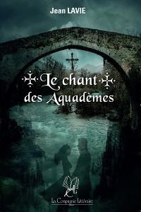 Cover Le chant des Aquadèmes