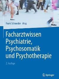 Cover Facharztwissen Psychiatrie, Psychosomatik und Psychotherapie