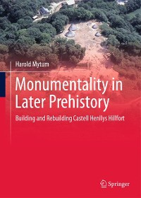 Cover Monumentality in Later Prehistory