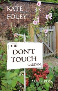 Cover The Don't Touch Garden