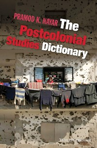 Cover The Postcolonial Studies Dictionary