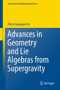 Cover Advances in Geometry and Lie Algebras from Supergravity