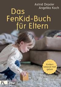 Cover Das FenKid-Buch für Eltern