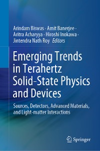 Cover Emerging Trends in Terahertz Solid-State Physics and Devices