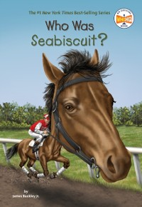 Cover Who Was Seabiscuit?