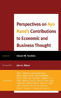 Cover Perspectives on Ayn Rand's Contributions to Economic and Business Thought