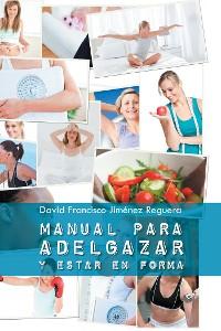 Cover Manual Para Adelgazar Y Estar En Forma