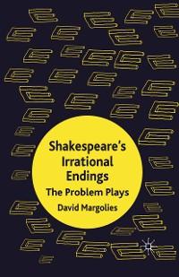 Cover Shakespeare's Irrational Endings