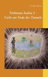 Cover Verlorene Seelen 1 - Licht am Ende des Tunnels